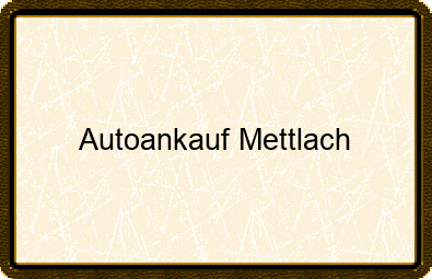 Autoankauf Mettlach