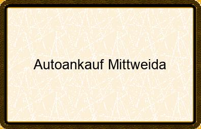 Autoankauf Mittweida