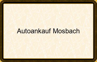 Autoankauf Mosbach
