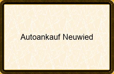 Autoankauf Neuwied