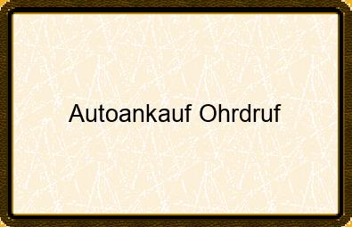 Autoankauf Ohrdruf