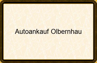 Autoankauf Olbernhau