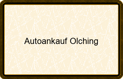 Autoankauf Olching