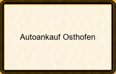 Autoankauf Osthofen