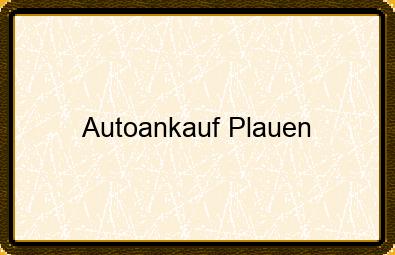 Autoankauf Plauen