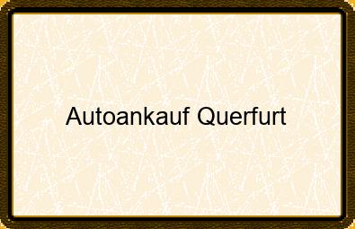 Autoankauf Querfurt