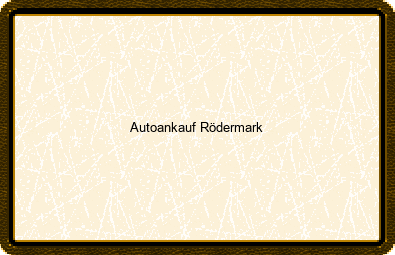 Autoankauf Rödermark