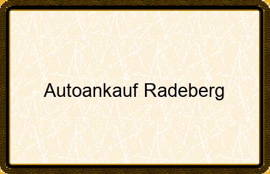 Autoankauf Radeberg