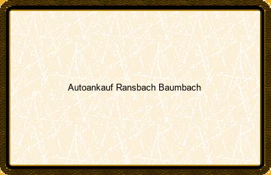Autoankauf Ransbach-baumbach
