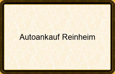 Autoankauf Reinheim