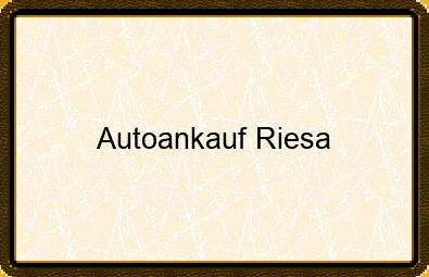 Autoankauf Riesa