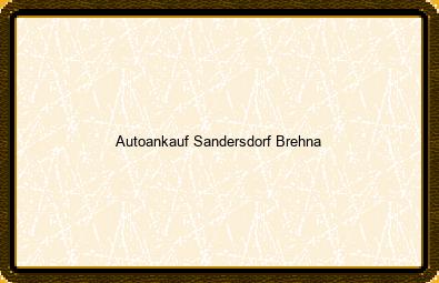 Autoankauf Sandersdorf-brehna