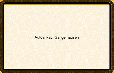 Autoankauf Sangerhausen
