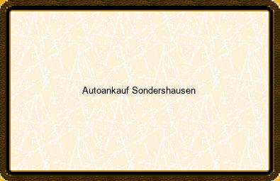 Autoankauf Sondershausen
