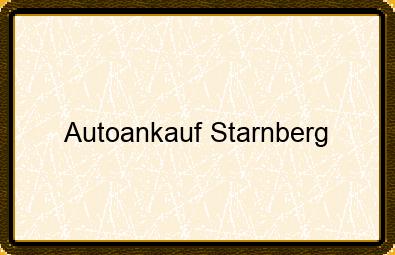 Autoankauf Starnberg