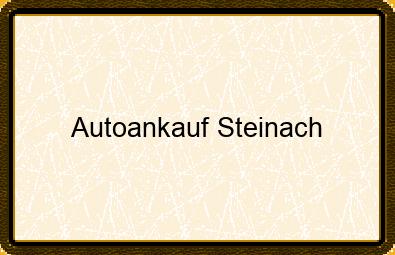 Autoankauf Steinach
