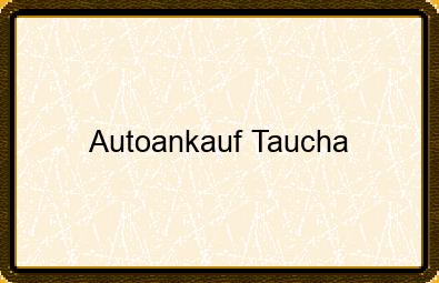 Autoankauf Taucha