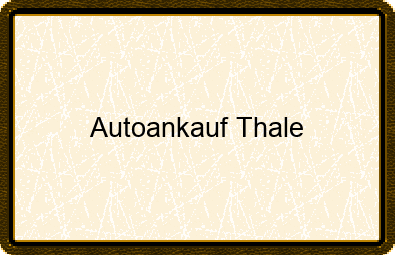 Autoankauf Thale