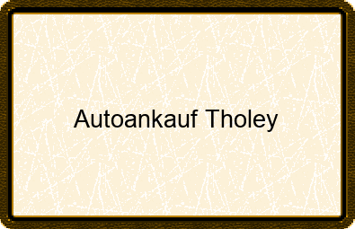Autoankauf Tholey