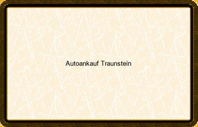 Autoankauf Traunstein