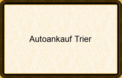 Autoankauf Trier