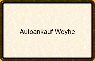 Autoankauf Weyhe